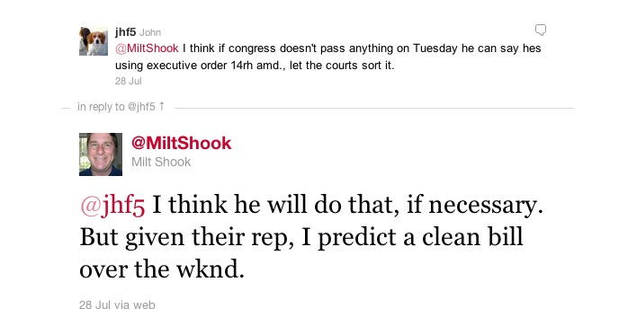 screen-grab of Twitter user @MiltShook predicting a clean debt-ceiling raise on July 28, 2011